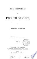 The Principles Of Psychology The Data Of Psychology The Inductions Of Psychology General Synthesis Special Synthesis Physical Synthesis Book PDF