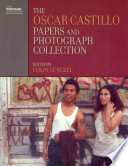 The Oscar Castillo Papers and Photograph Collection