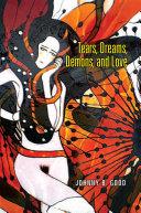 Tears, Dreams, Demons, and Love