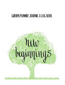 Garden Planner Journal   Log Book New Beginnings