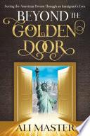 Beyond the Golden Door
