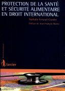 Protection de la santé et sécurité alimentaire en droit international