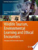 Wildlife Tourism Environmental Learning And Ethical Encounters