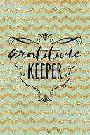 Gratitude Keeper Book