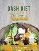 NEW DASH DIET COOKBOOK FOR WOMEN OVER 50