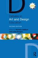 Debates in Art and Design Education [Pdf/ePub] eBook
