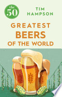 The 50 Greatest Beers of the World Book PDF