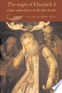 The Reign of Elizabeth I Book