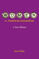 Women in American Journalism