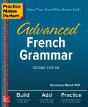 Practice Makes Perfect: Advanced French Grammar, Second Edition Pdf/ePub eBook