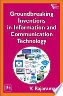 GROUNDBREAKING INVENTIONS IN INFORMATION AND COMMUNICATION TECHNOLOGY
