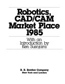 Robotics  CAD CAM Market Place  1985