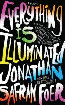 Everything Is Illuminated [Pdf/ePub] eBook