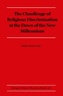 The Challenge of Religious Discrimination at the Dawn of the New Millennium