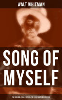 SONG OF MYSELF (The Original 1855 Edition & The 1892 Death Bed Edition) [Pdf/ePub] eBook