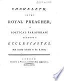 Choheleth  Or the Royal Preacher