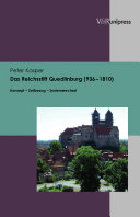 Das Reichsstift Quedlinburg (936-1810)