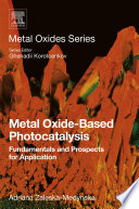 Metal Oxide-Based Photocatalysis