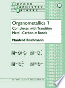 Organometallics  Complexes with transition metal carbon  sigma  bonds