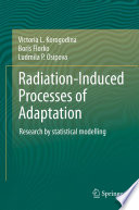 Radiation Induced Processes of Adaptation