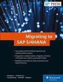 Migrating to SAP S 4HANA
