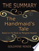 The Summary of the Handmaid s Tale  Based On the Book By Margaret Atwood