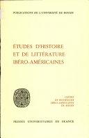 Etudes d'histoire et de littérature ibéro-américaines