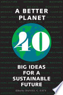 link to A better planet : 40 big ideas for a sustainable future in the TCC library catalog