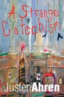 A Strange Catechism