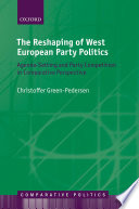 The Reshaping Of West European Party Politics