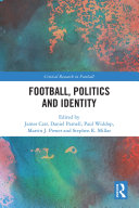 Football  Politics and Identity