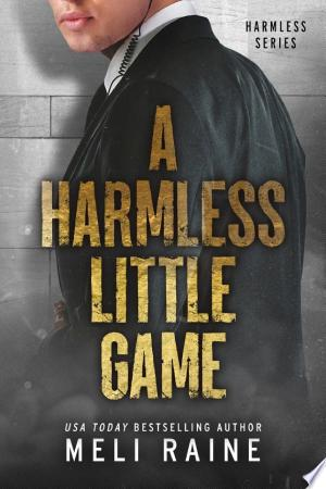 Download A Harmless Little Game (Harmless #1)(Romantic Suspense) Free Books - Dlebooks.net