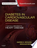Diabetes in Cardiovascular Disease: A Companion to Braunwald's Heart Disease E-Book