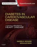 Diabetes in Cardiovascular Disease  A Companion to Braunwald s Heart Disease E Book