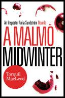 A Malmö Midwinter