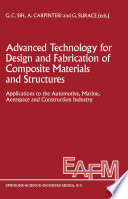 Advanced Technology for Design and Fabrication of Composite Materials and Structures Book