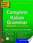 Practice Makes Perfect: Complete Italian Grammar, Premium Second Edition