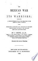 The Mexican War and Its Warriors