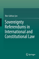 Sovereignty Referendums in International and Constitutional Law
