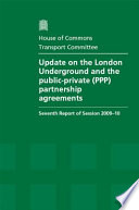 Update On The London Underground And The Public Private Ppp Partnership Agreements