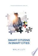 Smart Citizens in Smart Cities
