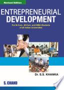 """""""Entrepreneurial Development"""" by S S Khanka"""