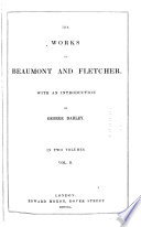 The Works of Beaumont and Fletcher with an Introduction by George Darley Book PDF