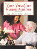 The Long term Care Nursing Assistant