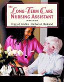 The Long term Care Nursing Assistant Book