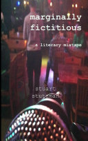 Marginally Fictitious: a literary mixtape