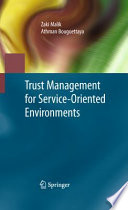 Trust Management For Service Oriented Environments