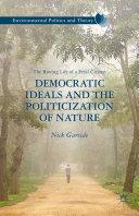 Democratic Ideals and the Politicization of Nature Pdf/ePub eBook