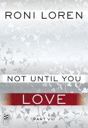 Not Until You Part VIII [Pdf/ePub] eBook