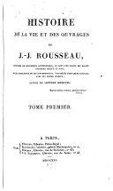 Histoire de la vie et des ouvrages de J.-J. Rousseau